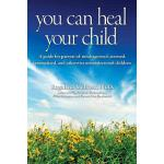 预订 You Can Heal Your Child [ISBN:9780615885698]