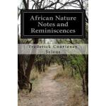 预订 African Nature Notes and Reminiscences [ISBN:97815233603