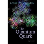 预定 The Quantum Quark[ISBN:9780521089838]