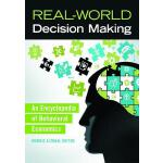 预订 Real-World Decision Making: An Encyclopedia of Behaviora