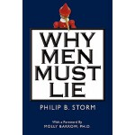 预订 Why Men Must Lie [ISBN:9780982510964]