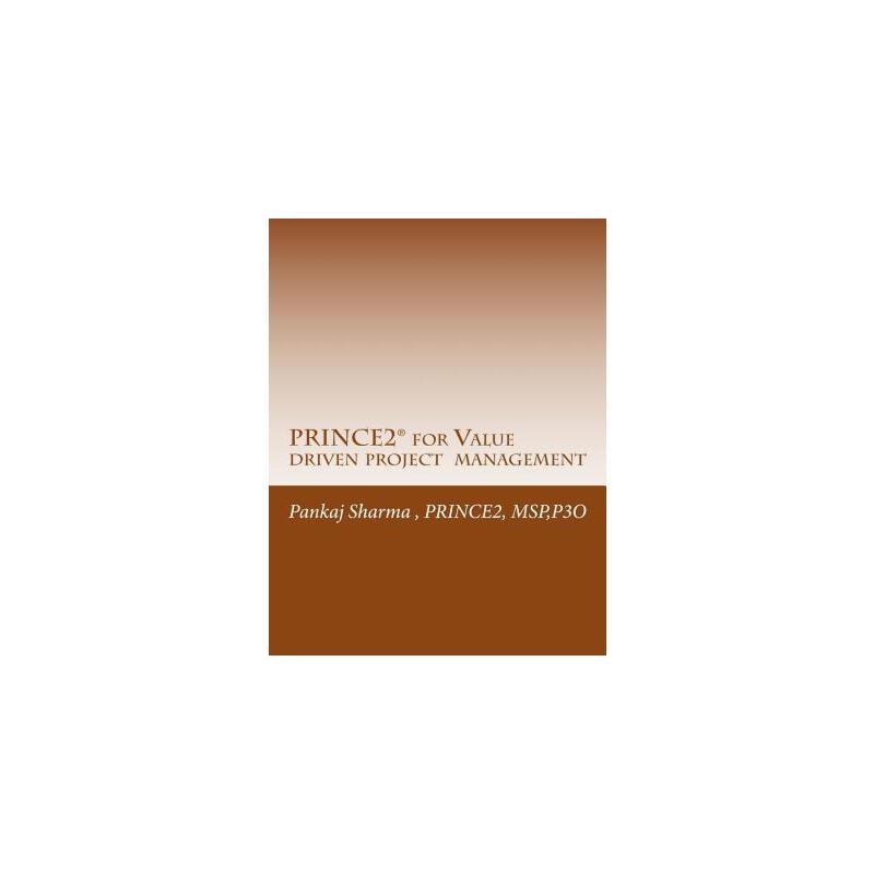 【预订】Prince2 for Value Driven Project Management: Axelos - Full Licence Axtmc033 预订商品,需要1-3个月发货,非质量问题不接受退换货。