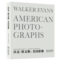 【RT6】沃克 埃文斯:美国影像 [美]沃克・埃文斯,王文珏 浙江摄影出版社 9787551407007