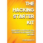 预订 The Hacking Starter Kit: An In-Depth and Practical Cours