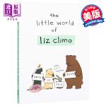 【中商原版】你今天真好看英文原版英文版 the little world of Liz Climo丽池克莱姆 正版精装