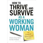 预订 How to Thrive and Survive as a Working Woman: The Coach-