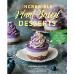 预订 Incredible Plant-Based Desserts: Colorful Vegan Cakes, C