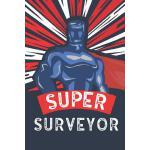 预订 Super Surveyor: Notebook, Planner or Journal Size 6 X 9