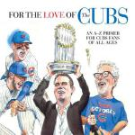 预订 For the Love of the Cubs: An A-Z Primer for Cubs Fans of