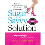 预订 Sugar Savvy Solution: Kick Your Sugar Addiction for Life