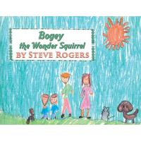 预订 Bogey the Wonder Squirrel [ISBN:9781948260756]