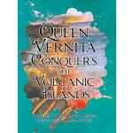 预订 Queen Vernita Conquers the Volcanic Islands [ISBN:978148