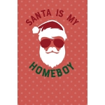 预订 Santa Is My Homeboy: Notebook Journal Composition Blank