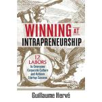 预订 Winning at Intrapreneurship: 12 Labors to Overcome Corpo