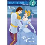Step Into Reading: Disney Princess: A Dream for a Princess
