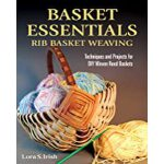 预订 Basket Essentials: Rib Basket Weaving: Techniques and Pr