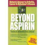预订 Beyond Aspirin: Nature's Answer to Arthritis, Cancer & A