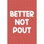 预订 Better Not Pout: Notebook Journal Composition Blank Line