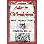 【预订】Alice in Wonderland: Dual Language Reader (English/Ital
