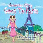 【预订】Glamorous Glitzy Goes to Paris