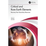 预定 Critical and Rare Earth Elements: Recovery from Secondar