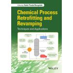 预订 Chemical Process Retrofitting and Revamping: Techniques