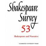 预订 Shakespeare Survey: Volume 53, Shakespeare and Narrative