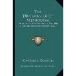 预订 The Drillmaster of Methodism: Principles and Methods for