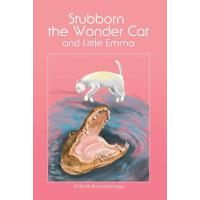 预订 Stubborn the Wonder Cat and Little Emma [ISBN:9781480901