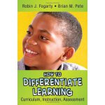 How to Differentiate Learning,Curriculum,Instruction,Assess
