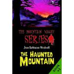 预订 The Haunted Mountain: The Mountain Valley Series [ISBN:9