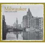 预订 Milwaukee Then and Now(r) [ISBN:9781909815087]