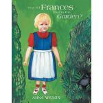 【预订】What Did Frances Find in the Garden?