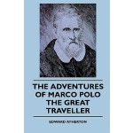 预订 The Adventures of Marco Polo the Great Traveller [ISBN:9