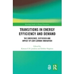 预订 Transitions in Energy Efficiency and Demand (Open Access