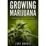 【预订】Growing Marijuana: The Complete Guide to Growing Cannab