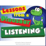 预订 Lessons From A Dinosaur: Listening [ISBN:9781533068743]