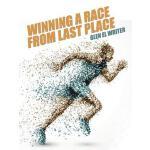 【预订】Winning a Race from Last Place
