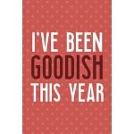 预订 I've Been Goodish This Year: Notebook Journal Compositio