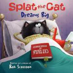 预订 Splat the Cat Dreams Big [ISBN:9780062090126]