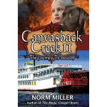 预订 Canvasback Creek II: The Journey to Boston [ISBN:9781515