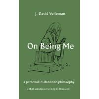 英文原版 关于我 J. David Velleman 人生重大命题的哲学指南 On Being Me: A Person