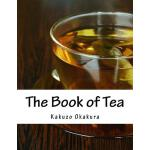 预订 The Book of Tea [ISBN:9781977500656]