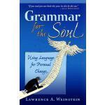 【预订】Grammar for the Soul: Using Language for Personal Chang