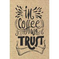 预订 In Coffee We Trust: Coffee Notebook Lined Paper Perfect