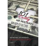 【预订】101 Costly HR Mistakes: And How to Fix Them Before It's