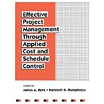 预订 Effective Project Management Through Applied Cost and Sc