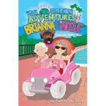 【预订】The World Spinning Adventures of Brianna and Nicole