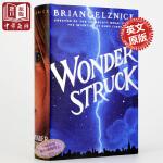 【中商原版】寂静中的惊奇 英文原版 Wonderstruck 凯迪克金奖得主Brian Selznick作品