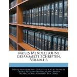 【预订】Moses Mendelssohns Gesammelte Schriften, Volume 6